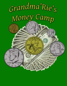 Grandma Rie's Money Camp